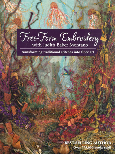 Free-Form Embroidery – by Judith Baker Montano