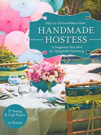 Handmade Hostess - by Kelly Lee-Creel and Rebecca Soder