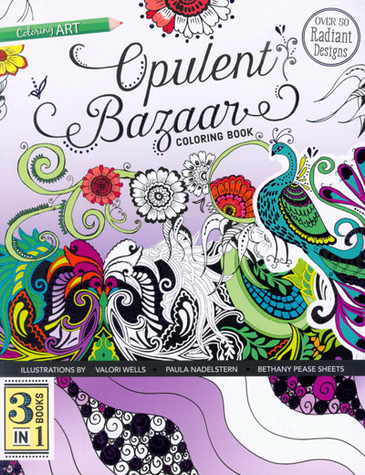 Opulent Bazaar Coloring Book – by Valorie Wells, Paula Nadelstern and Bethany Sheets