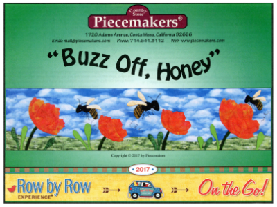 "Piecemakers 2017 Row by Row Pattern – ""Buzz Off, Honey"""