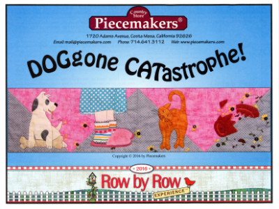 Piecemakers 2016 Row by Row Pattern – DOGgone CATastrophe
