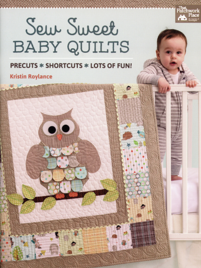 Sew Sweet Baby Quilts - by Kristin Roylance