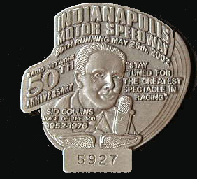 2002 Silver Indianapolis 500 Pit Badge
