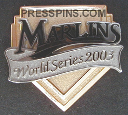 2003 Florida Marlins World Series Press Pin