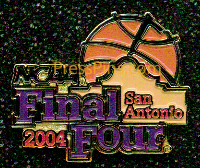2004 NCAA Final Four Press Pin (San Antonio) MAIN