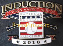 2010 Hall of Fame Press Pin