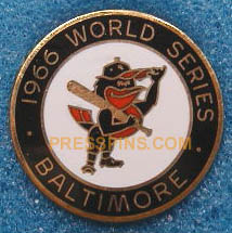 1966 Baltimore Orioles World Series Press Pin