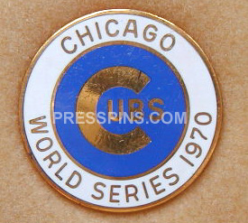 1970 Chicago Cubs World Series Phantom Press Pin
