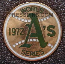 1972 Oakland A's World Series Press Pin