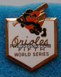 1979 Baltimore Orioles World Series Press Pin MAIN