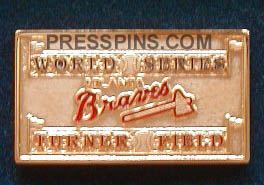 1999 Atlanta World Series Press Pin MAIN