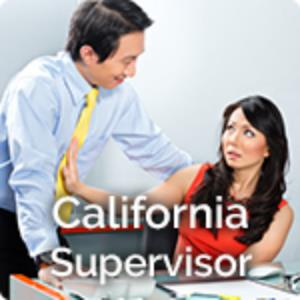 California Sexual Harassment - Supervisor MAIN