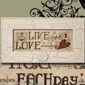 "December 2013 Pattern of the Month ""Live ~ Love"""