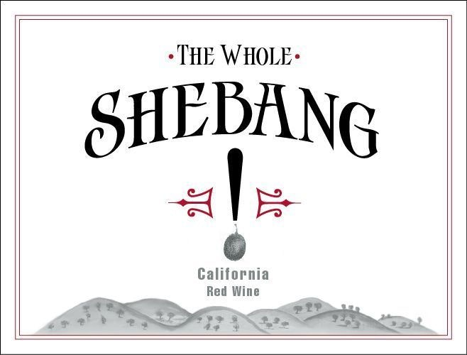 "Bedrock Wine Co, ""Shebang! Cuvee XII"" North Coast_MAIN"