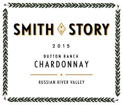 Smith Story 2015 Chardonnay Dutton Ranch Vineyard (Russian River Valley)
