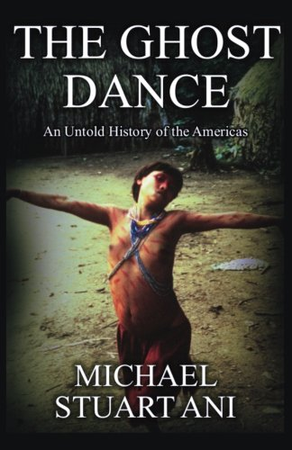 Ghost Dance - Michael Stuart Ani MAIN