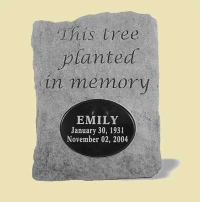 This tree planted in memory... Tree Dedication Memorial Stone