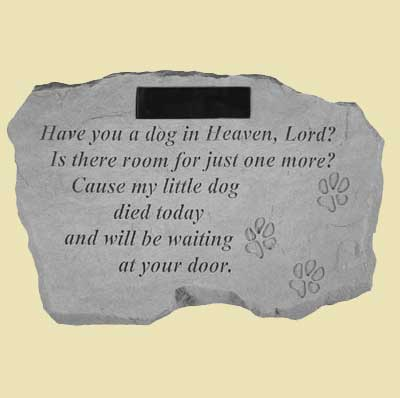 Have you a dog in Heaven... Garden Stone
