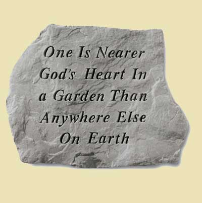 One is nearer God's Heart... Garden Stone