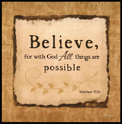 Believe - Matthew 19:26 Wooden Wall Plaque