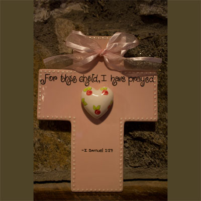 For this child I have prayed Pink Wall Cross for Child