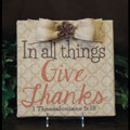 In all Things Give Thanks Burlap Plaque