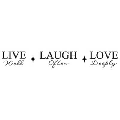 Live Well, Laugh Often, Love Deeply Wall Vinyl