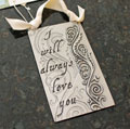 """I will always love you"" Pewter Wall Ornament by Cynthia Webb"