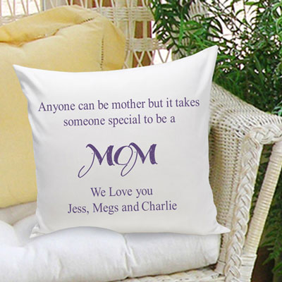 Anyone Can be a Mother... Personalized Pillow
