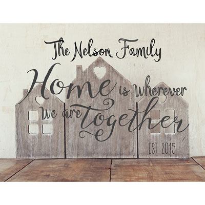 Light Box Personalized Insert - Home is Wherever We Are Together