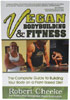 Vegan Bodybuilding & Fitness – The Complete Guide to Building Your Body on a Plant-Based Diet