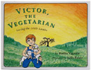 Victor the Vegetarian – Saving the Little Lambs by Radha Vignola