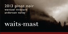 Waits-Mast Pinot Noir, Wentzel Vineyard, Anderson Valley