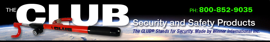 The Club: Security and Safety Products by Winner International. 800-527-3345
