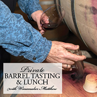 July 21 Private Barrel Tasting & Lunch with Matthew