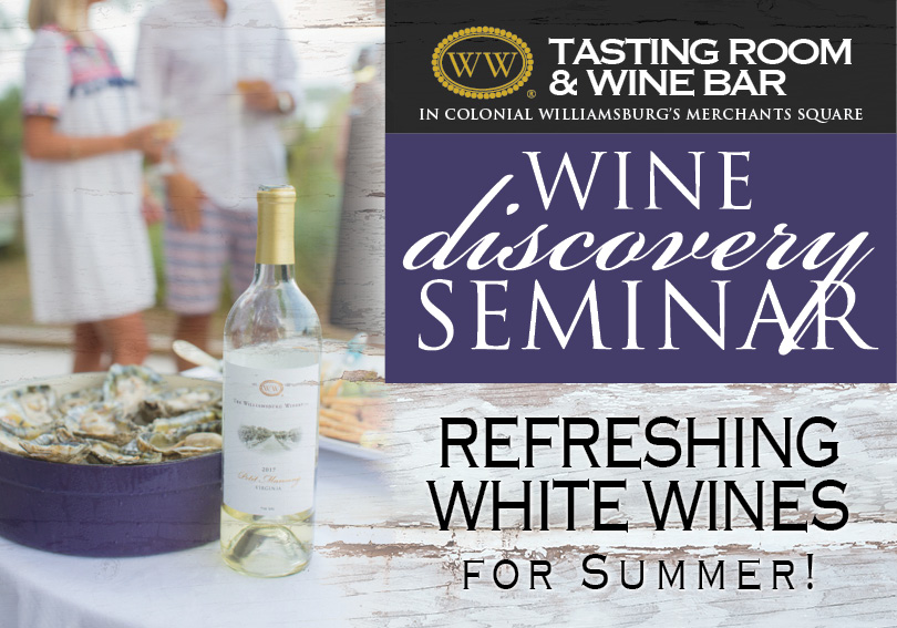 May 9 - Refreshing White Wines for Summer