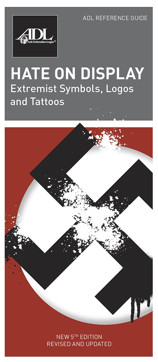 Hate on Display Extremist Symbols Logos Tattoos MAIN