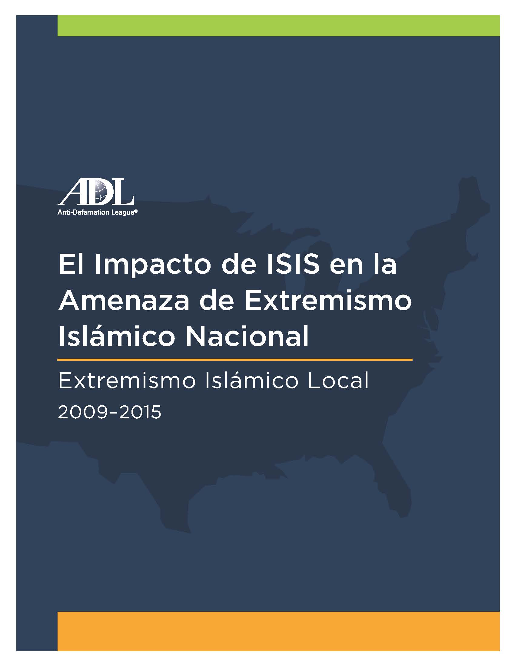 The ISIS Impact on the Domestic Islamic Extremist Threat - Spanish