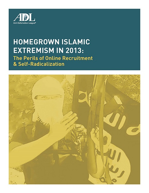 Homegrown Islamic Extremism in 2013: The Perils of Online Recruitment & Self-Radicalization