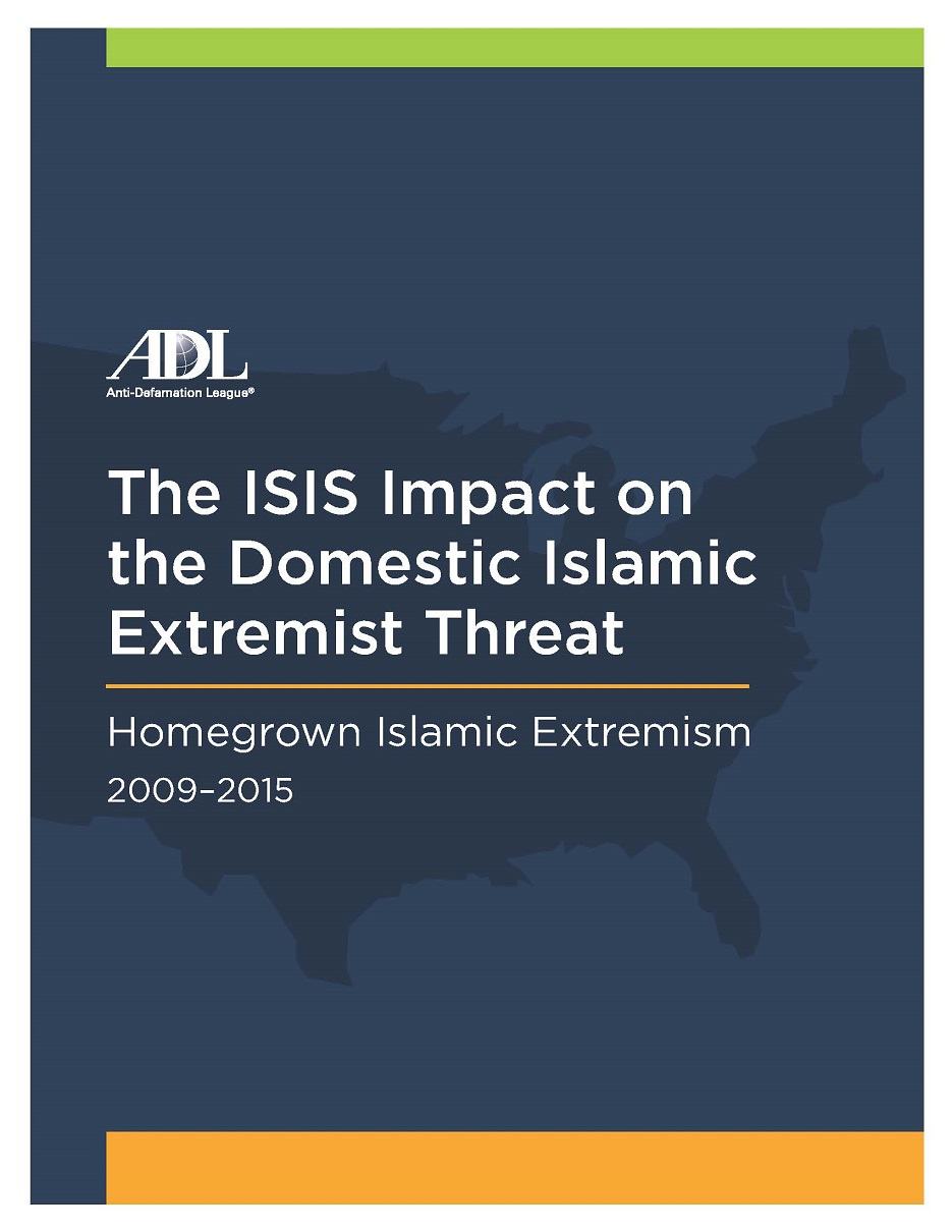 The ISIS Impact on the Domestic Islamic Extremist Threat: Homegrown Islamic Extremism 2009-2015 THUMBNAIL