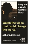 "Postcard: ""Imagine a World Without Hate™"" Video Campaign"