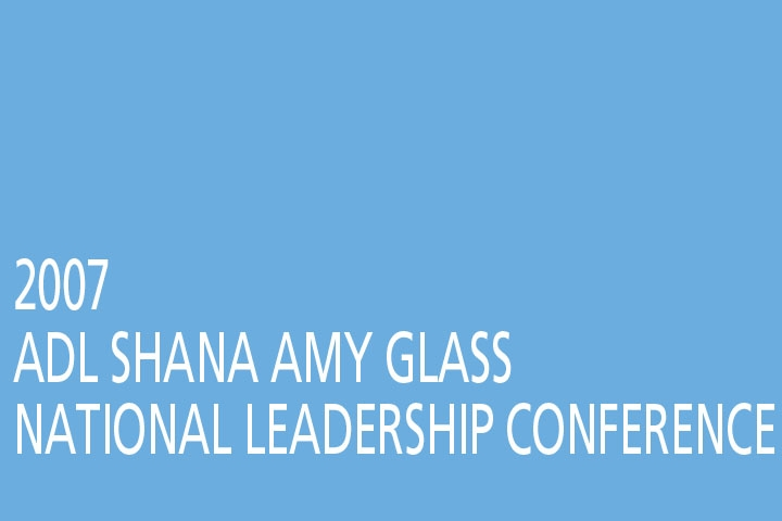 ADL Shana Amy Glass National Leadership Conference 2007 Highlight Video (DVD)