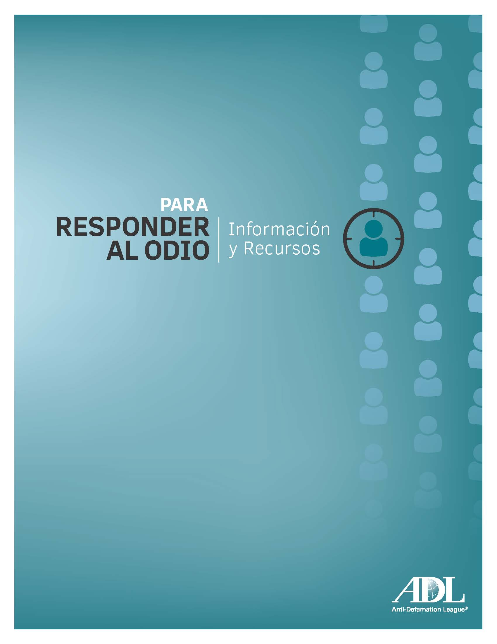 Responding to Hate: Information and Resources - Spanish Version