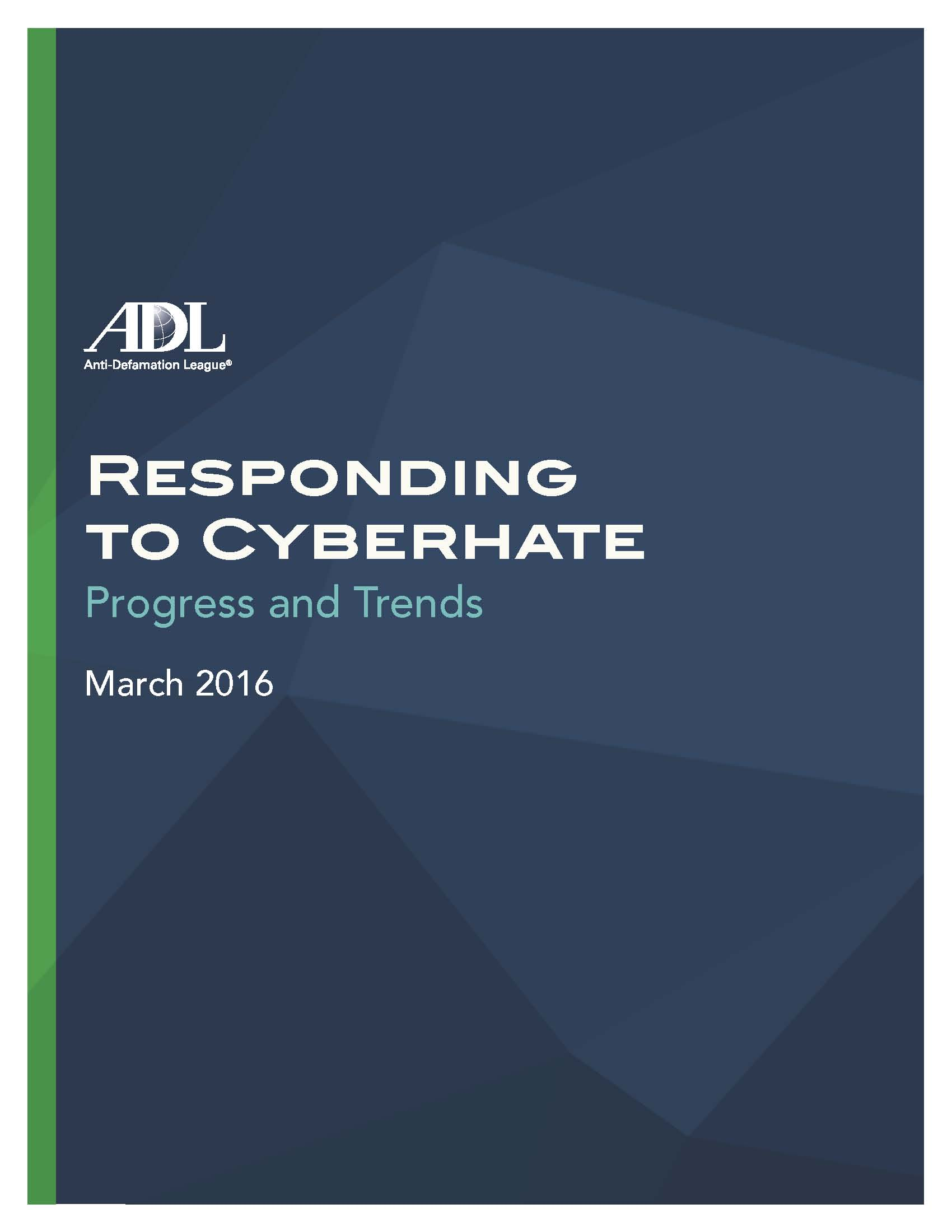 Responding to Cyberhate: Progress and Trends - March 2016