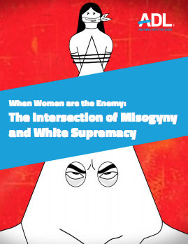 Misogyny Report - When Women are the Enemy: The Intersection of Misogyny and White Supremacy THUMBNAIL