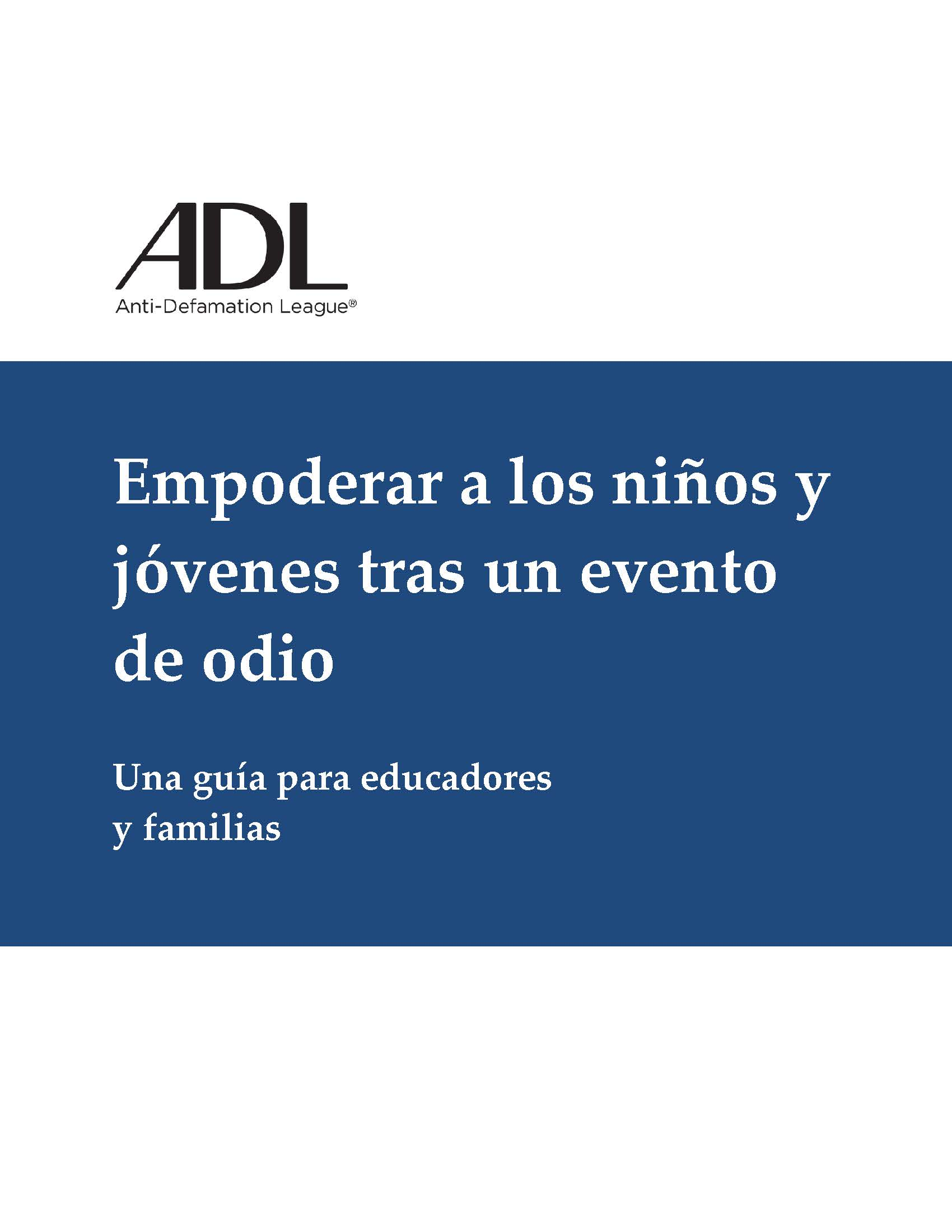 Empowering Young People in the Aftermath of Hate - Spanish Version