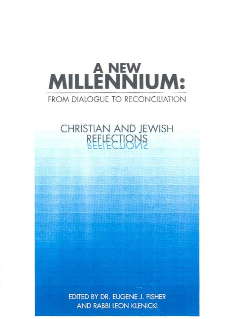 A New Millennium: From Dialogue to Reconciliation