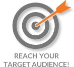 Reach Your Target Audience!