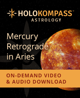 NEW! Mercury Retrograde in Aries LIVE Webcast, On-Demand, and Audio Download