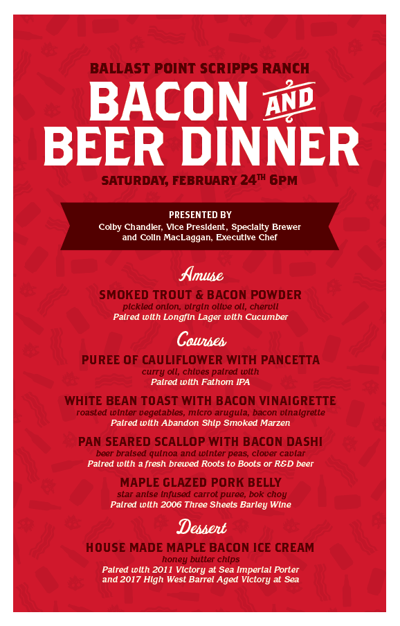 Scripps Ranch Bacon and Beer Dinner: Saturday, February 24th at 6pm
